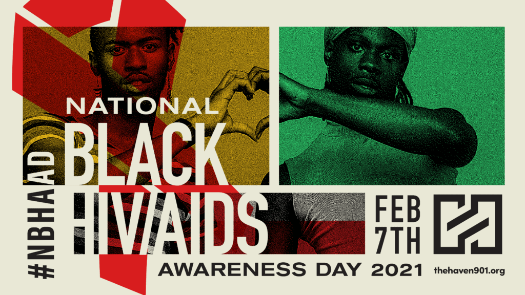 The Haven in Memphis - National Black HIV/AIDS Awareness Day